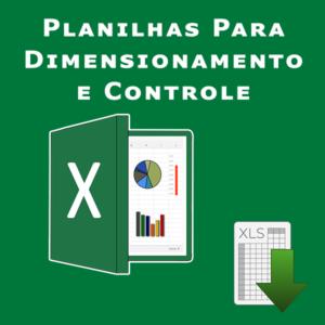 Planilhas Dimensionamento e Controle